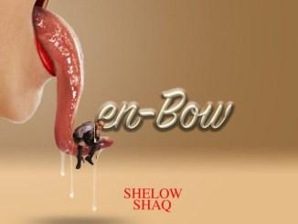 Shelow Shaq – Len-bow Mp3 Download