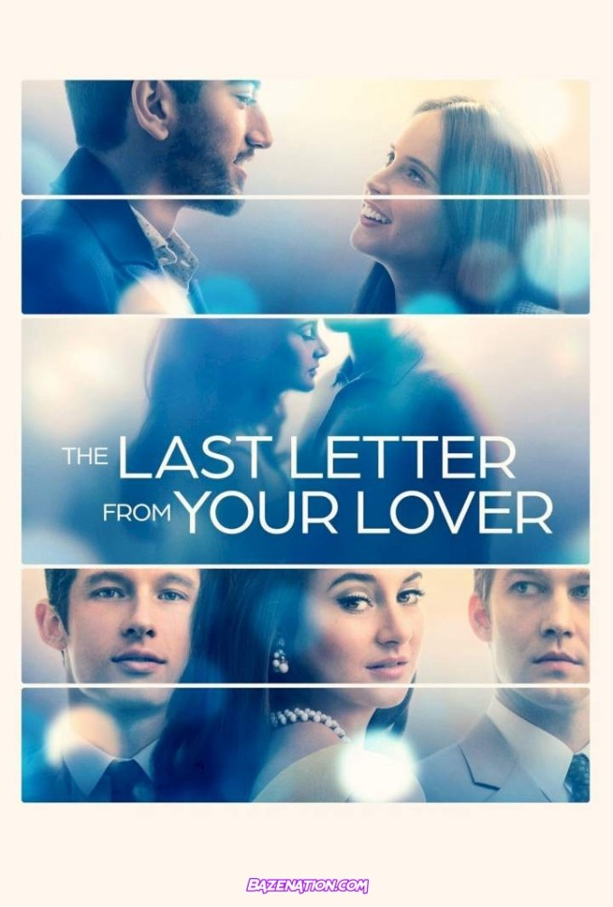 DOWNLOAD Movie: The Last Letter from Your Lover (2021) MP4