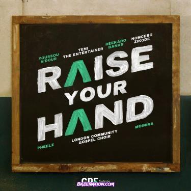 Reekado Banks – Raise Your Hand (feat. Teni) Mp3 Download