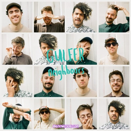 Gulfer – Neighbours Mp3 Download