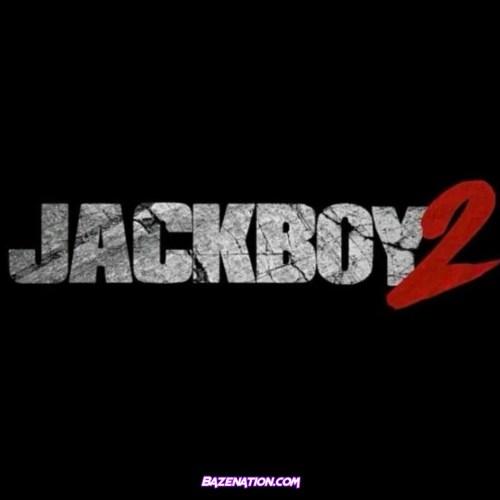 Jackboy - Please LAWD Mp3 Download