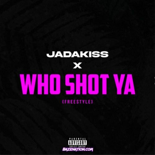 Jadakiss - Who Shot Ya Freestyle Mp3 Download