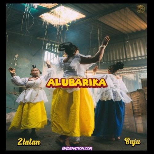 Zlatan – Alubarika Ft. Buju Mp3 Download