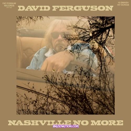 David Ferguson – Chardonnay (Feat. Margo Price) Mp3 Download