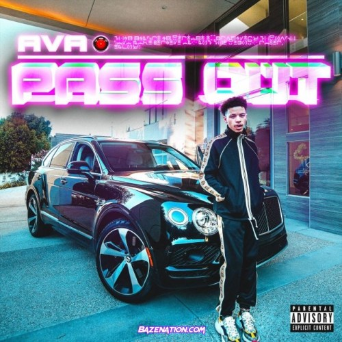 Ava MakeBelieve – Pass Out (feat. Lil Mosey) Mp3 Download