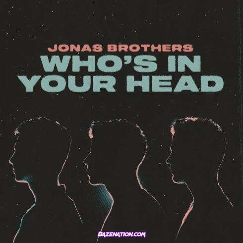 Jonas Brothers - Who's In Your Head Mp3 Download