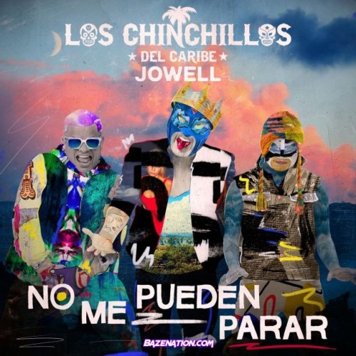 Los Chinchillos Del Caribe – No Me Pueden Parar (feat. Jowell) Mp3 Download