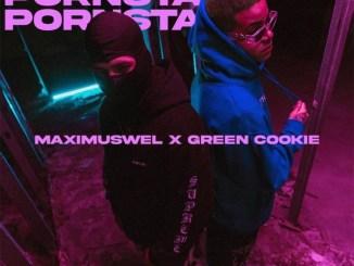 Maximus Wel – Pornstar (feat. Green Cookie) Mp3 Download