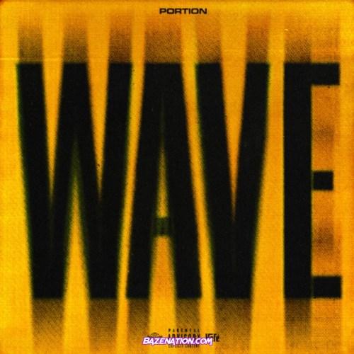 Portion - WAVE Mp3 Download