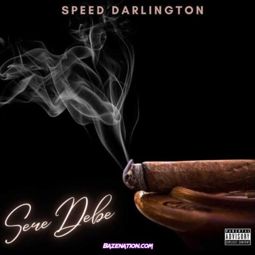 Speed Darlington - Seredebe Mp3 Download