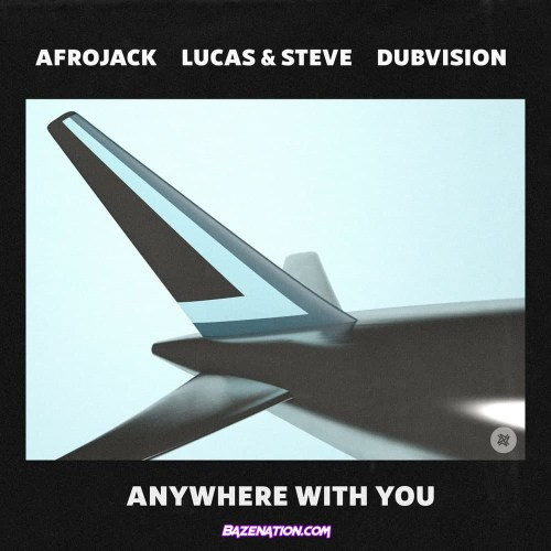 Afrojack - Anywhere With You Mp3 Download