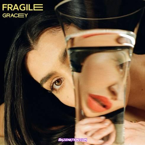 GRACEY - Fragile Download Ep Zip