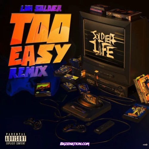Luh Soldier - Too Easy (Remix) Mp3 Download