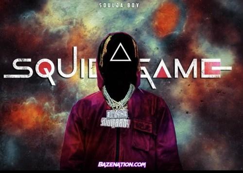 Soulja Boy - Squid Game Mp3 Download