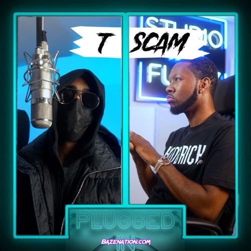 T.Scam & Fumez the Engineer - Plugged In Mp3 Download