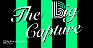 The Big Capture