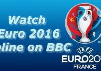 watch euro 2016 online on BBC