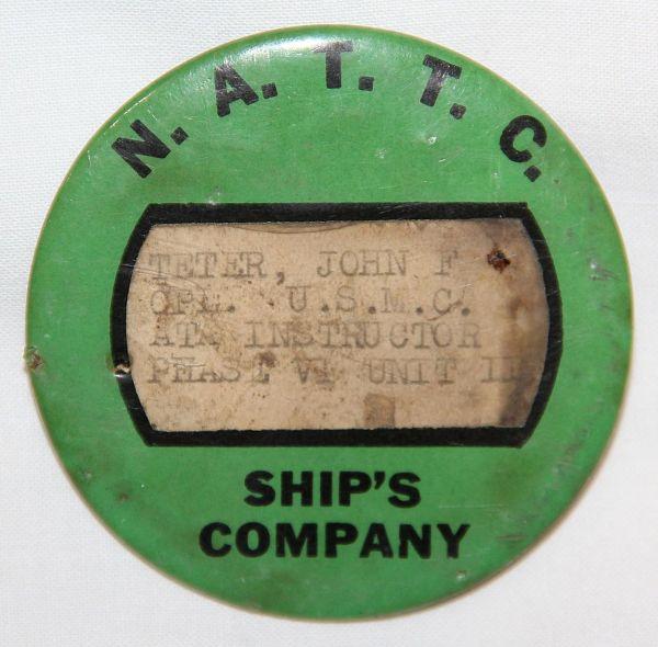 H024. WWII N.A.T.T.C. SHIP'S COMPANY ID BADGE TO A U.S. MARINE
