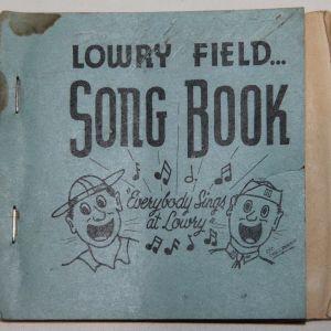J064. WWII AAF LOWRY FIELD SONGBOOK