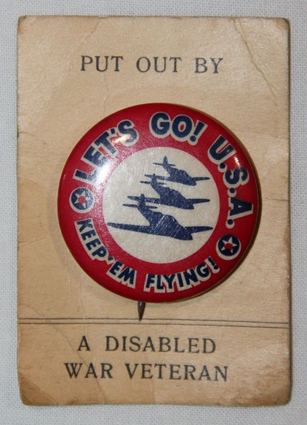 "I015. WWII HOME FRONT, ""KEEP 'EM FLYING, LET'S GO U.S.A."" PIN ON THE ORIGINAL CARD"