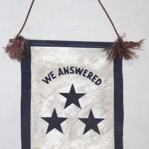 """I024. WWII """"WE ANSWERED THE CALL"""" SON IN SERVICE BANNER WITH 3 BLUE STARS"""