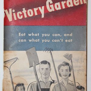 """I033. WWII HOME FRONT """"HAVE A VICTORY GARDEN"""" BOOK BY INTERNATIONAL HARVESTER"""