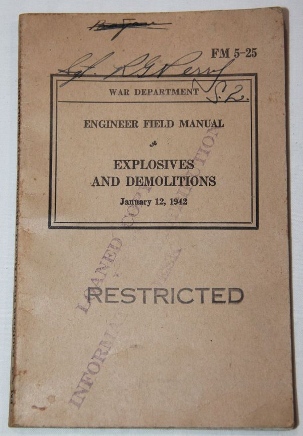 J049. WWII EXPLOSIVES AND DEMOLITIONS MANUAL