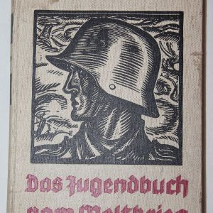 R072. WWII GERMAN YOUTH BOOK OF WWI BY WULF BLEY