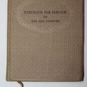 J065. WWII STRENGTH FOR SERVICE TO GOD AND COUNTRY CHRISTIAN DEVOTIONAL