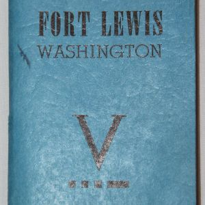 J076. WWII FORT LEWIS WASHINGTON INFORMATION AND ADDRESS BOOK