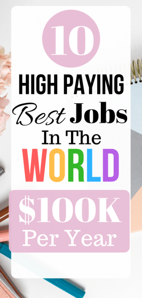 of the best jobs tempting salaries in the world