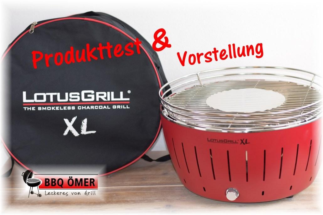 Lotusgrill Rauchfreier Holzkohlegrill Erfahrungen : Lotus gril xl vorstellung und erster test bbq Ömer