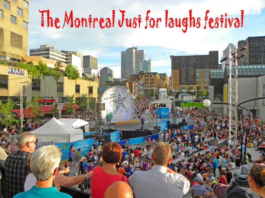 Just Laughs Festival Montreal