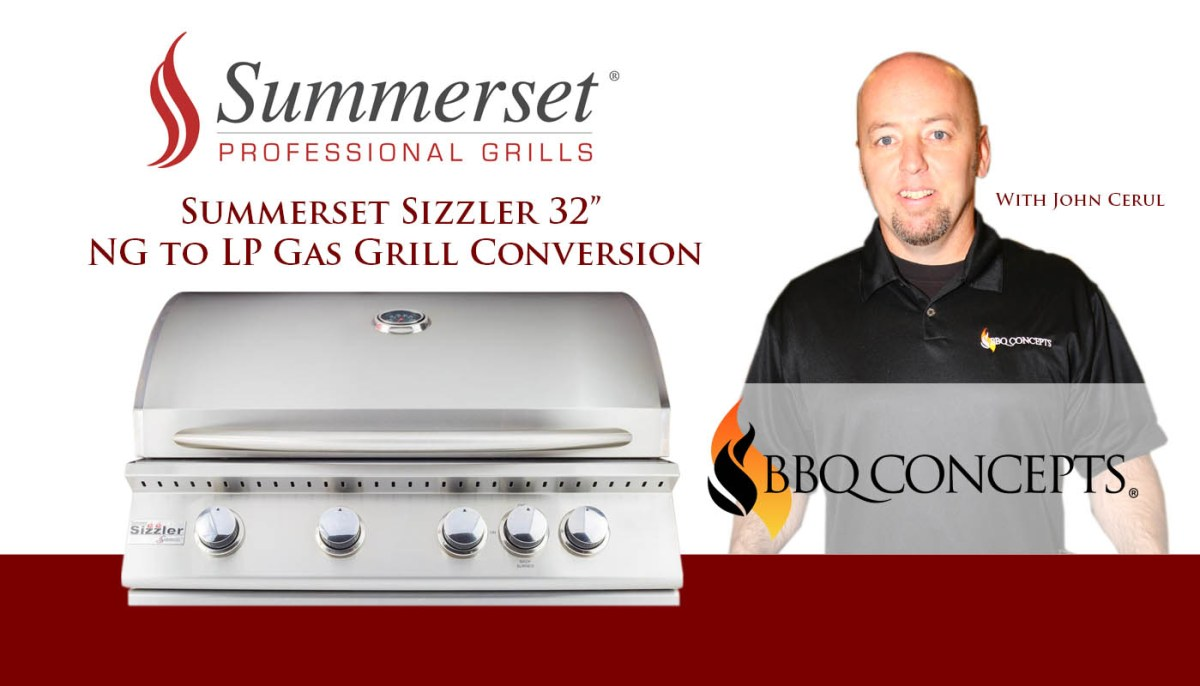Summerset Sizzler 32 Inch Grill Conversion - NG to LP Gas Conversion