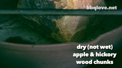 Add dry (not wet) Apple & Hickory wood chunks on the cast iron pan in the vertical water smoker.