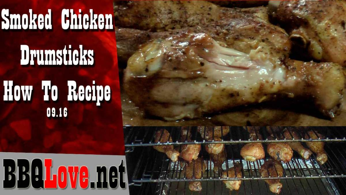 Chicken Drumsticks Smoked- How To Recipe Brown Sugar Rub | 09.16