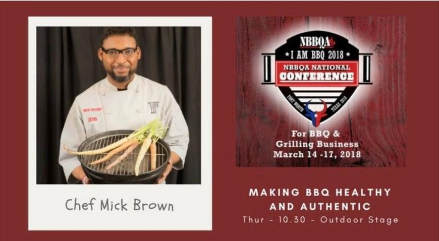 #ChefMickBrown #IAmBBQ2018