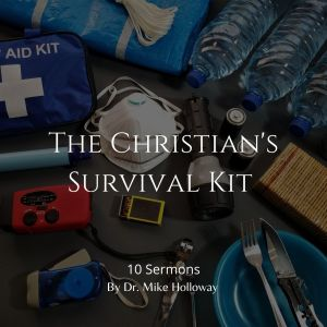 The Christian's Survival Kit