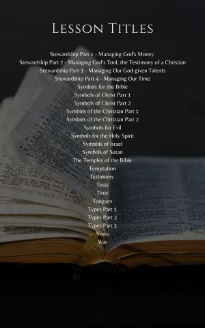 Topical Bible Studies – Volume 3