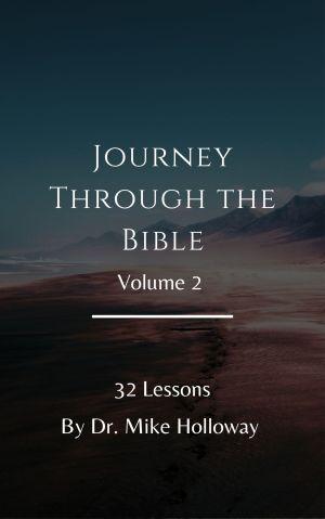 Journey Through the Bible – Volume 2