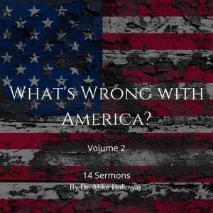What's Wrong with America – Volume 2