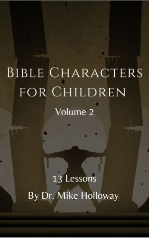 Bible Characters for Children – Volume 2