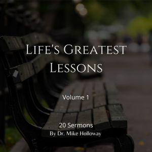 Life's Greatest Lessons – Volume 1