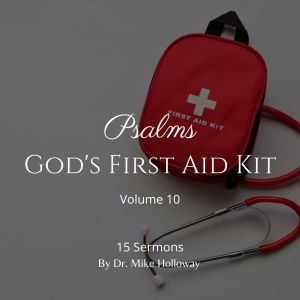 Psalms – God's First Aid Kit – Volume 10