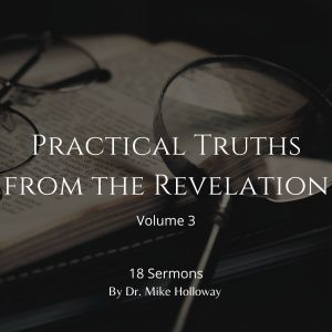 Practical Truths from the Revelations – Volume 3