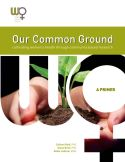 Our Common Ground-Cultivating Women's Health Through Community Based Research