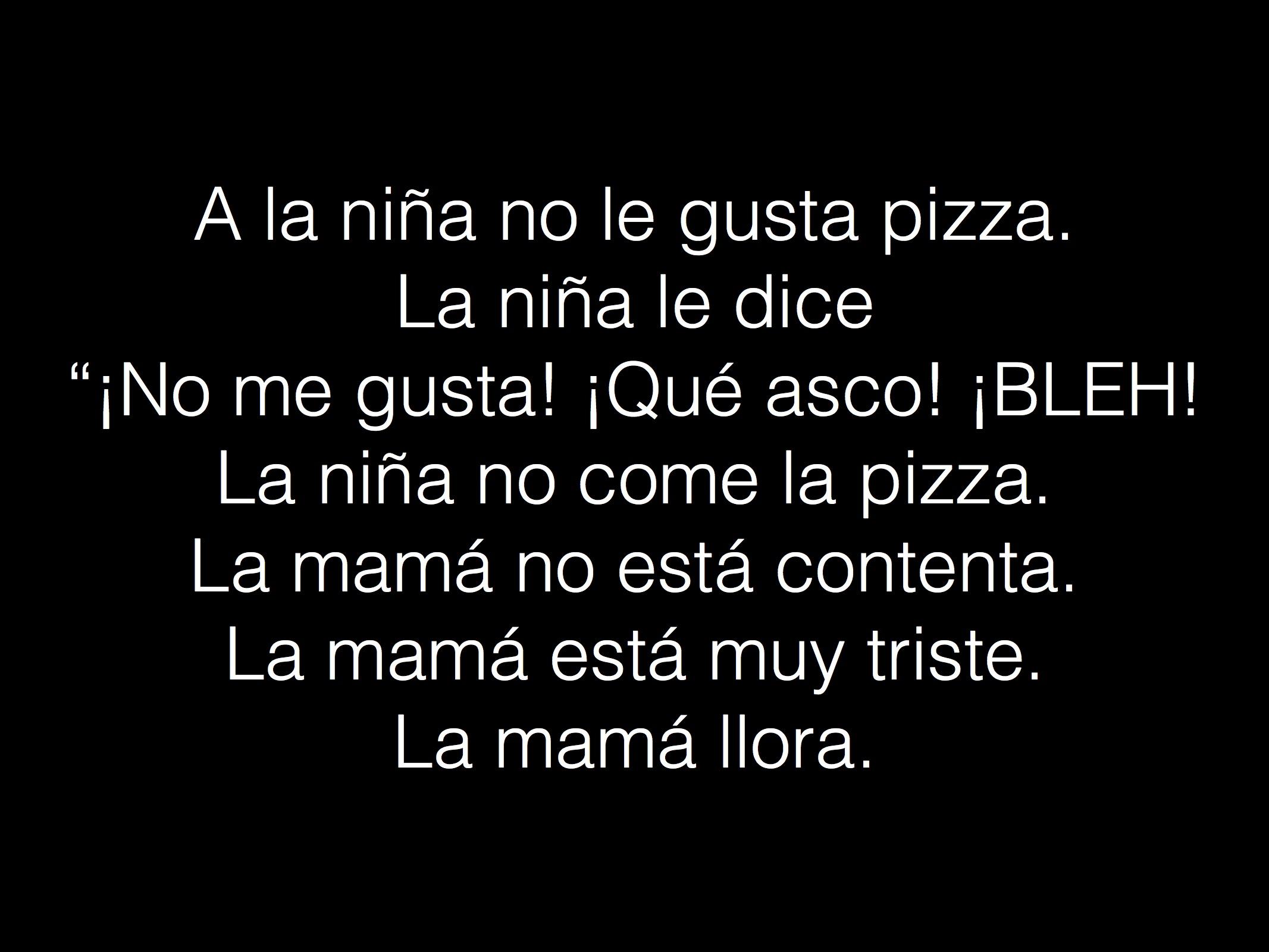 A La Nina No Le Gusta Pizza 4 Mrs Spanish S Class