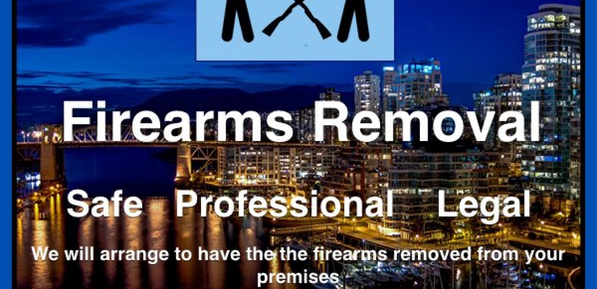 Firearms Removal Services Great Vancouver & Fraser Valley