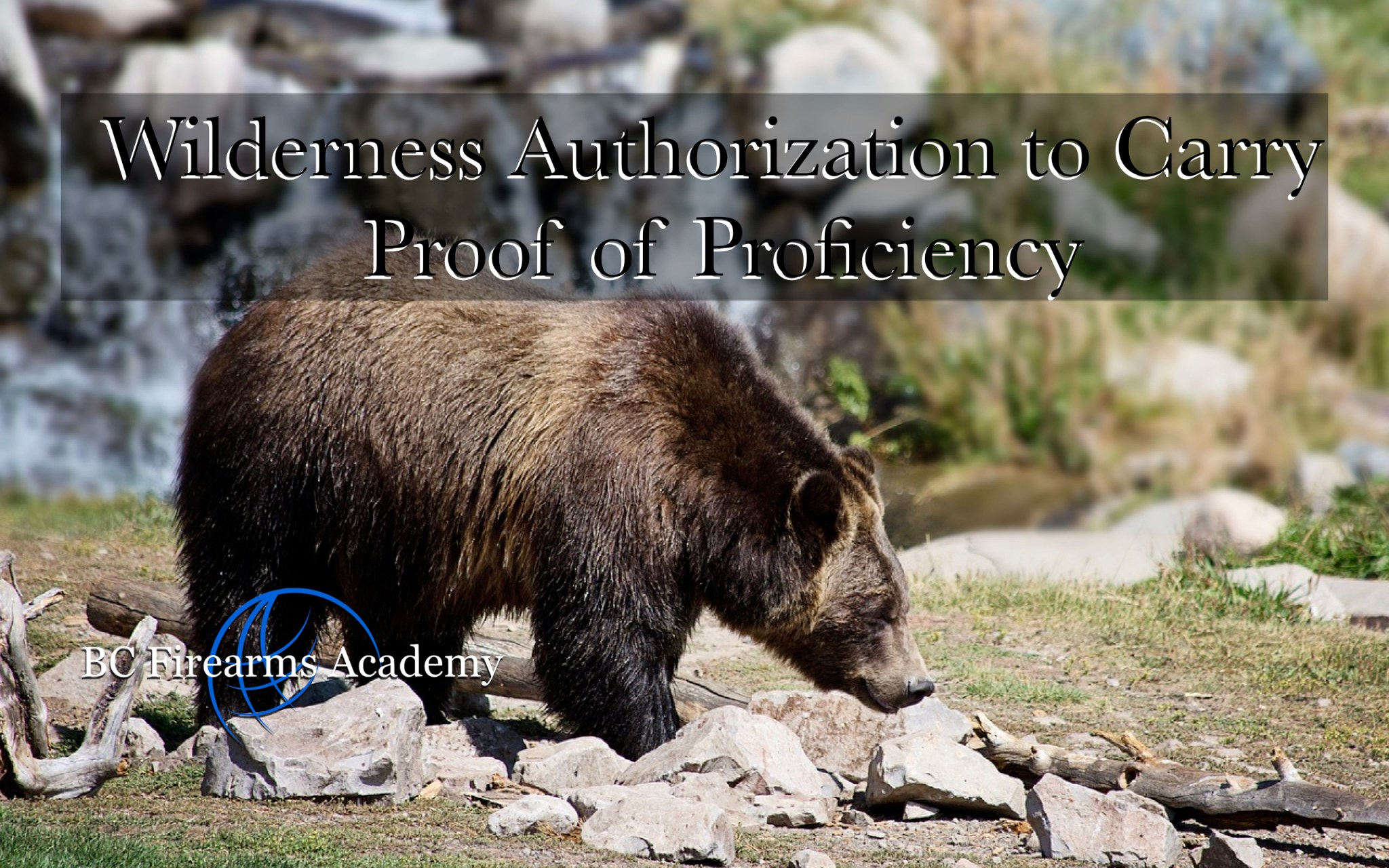 WATC – Wilderness Authorization to Carry Proof of Proficiency May 25