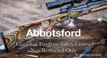 CFSC – Canadian Firearms Safety Course Non-Restricted Only